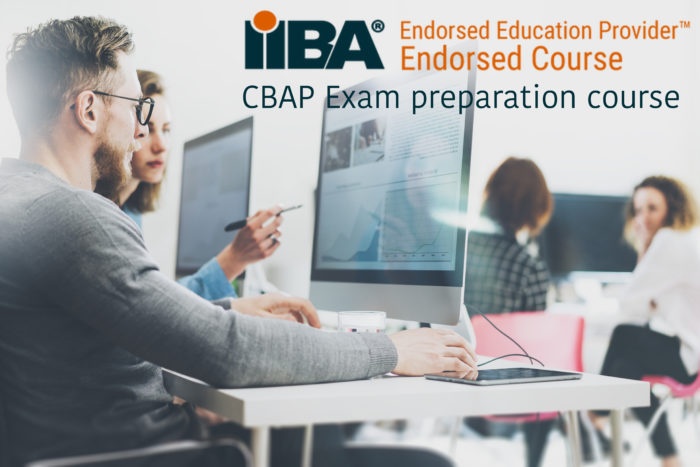 Business Analysis: CBAP Exam preparation course